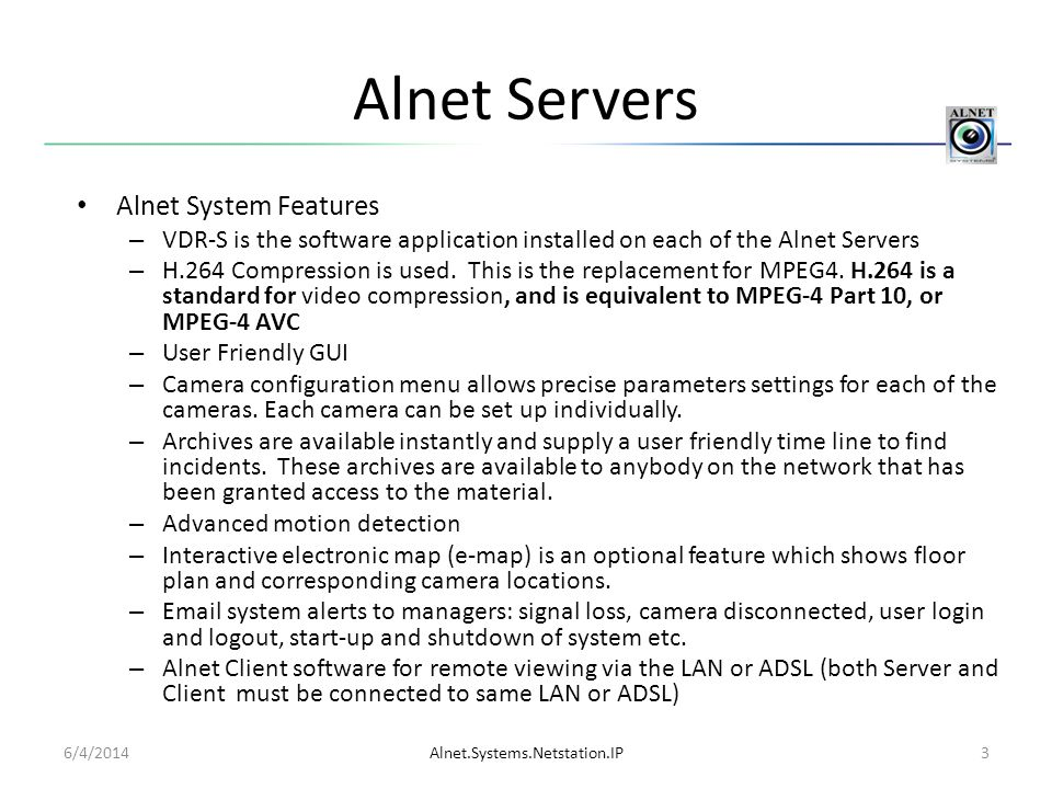Alnet Servers Alnet System Features