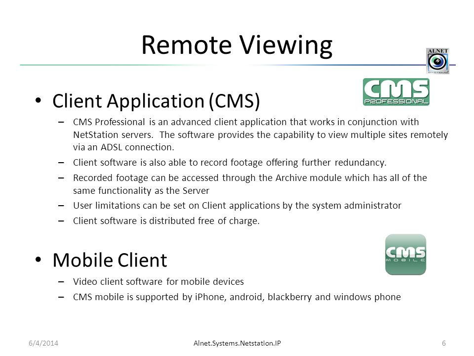 Remote Viewing Client Application (CMS) Mobile Client