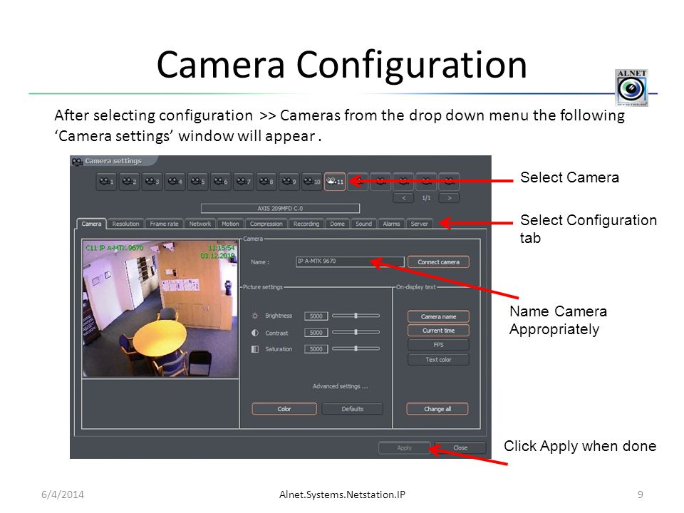 Camera Configuration After selecting configuration >> Cameras from the drop down menu the following 'Camera settings' window will appear .