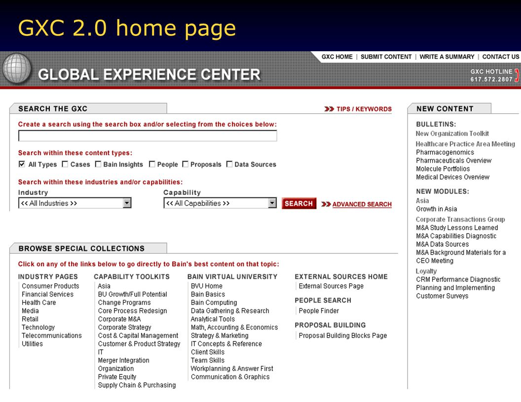 GXC 2.0 home page MyBain is our new worldwide intranet. It is your customized window into Bain and the Internet.