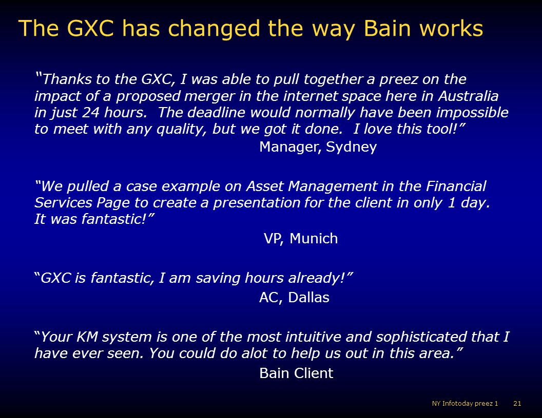 The GXC has changed the way Bain works