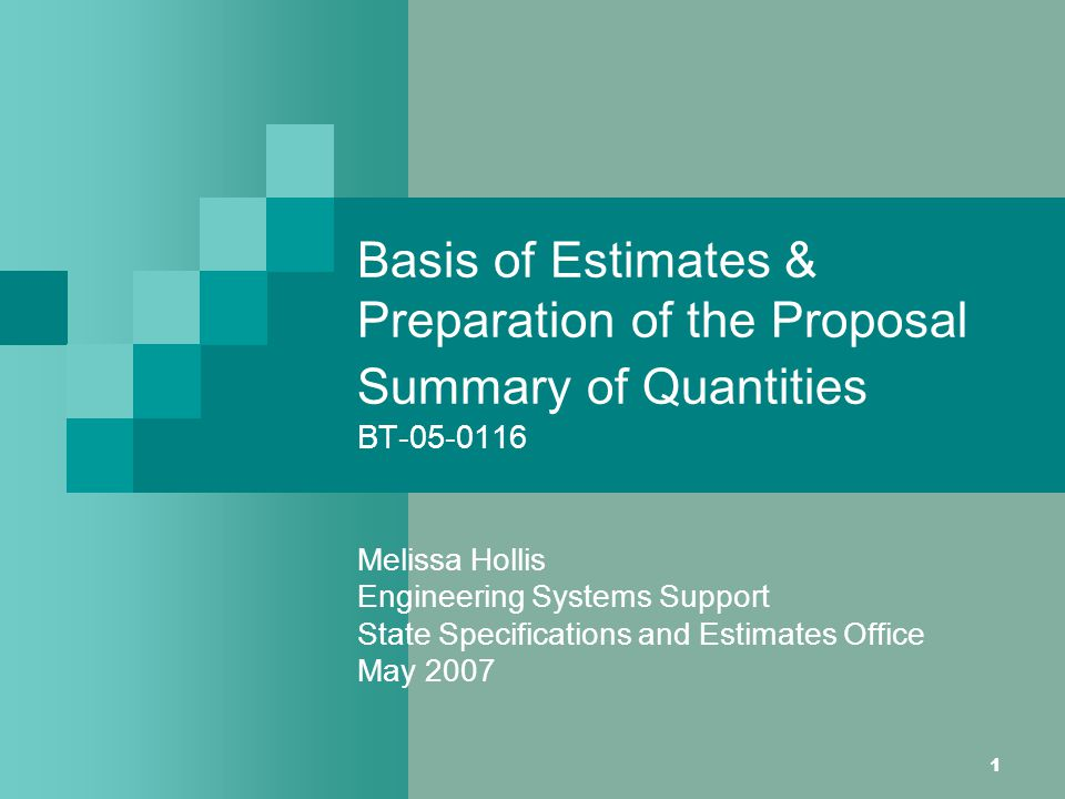 Basis of Estimates & Preparation of the Proposal Summary of Quantities BT-05-0116