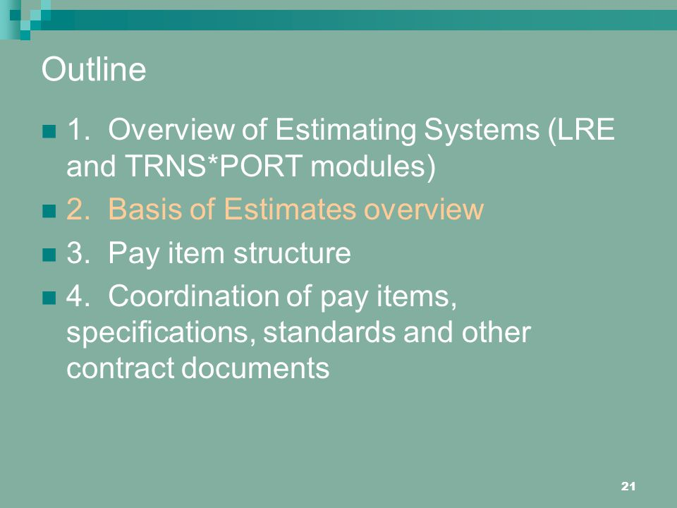 Outline 1. Overview of Estimating Systems (LRE and TRNS*PORT modules)