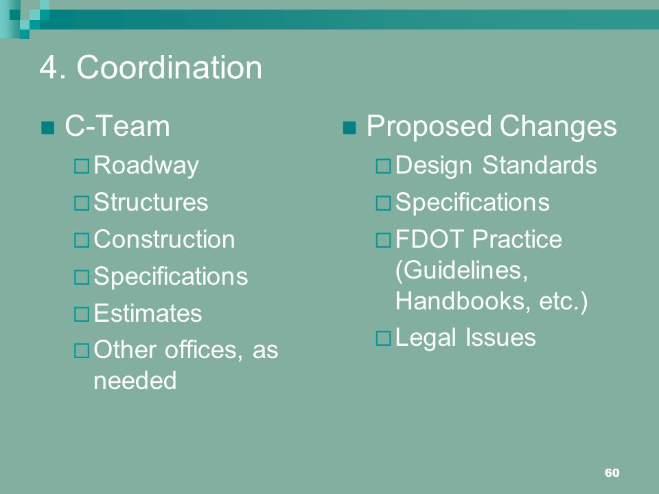 4. Coordination C-Team Proposed Changes Roadway Structures