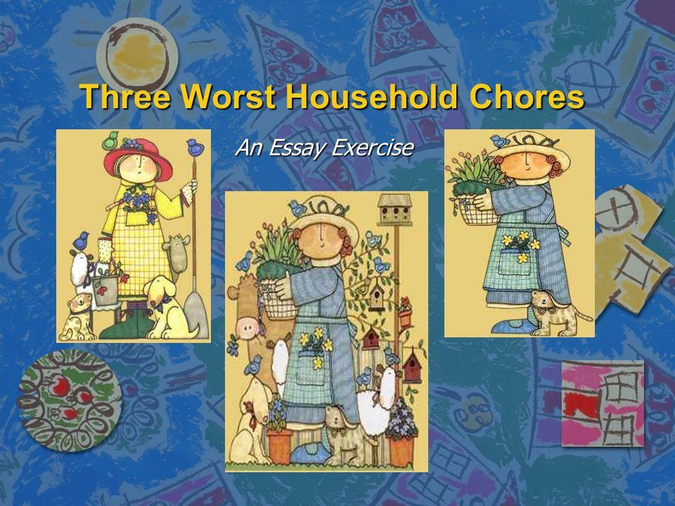 Three Worst Household Chores