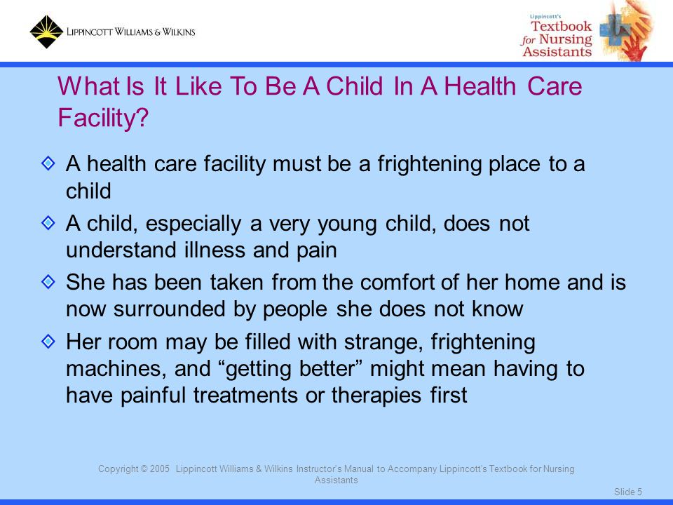 What Is It Like To Be A Child In A Health Care Facility