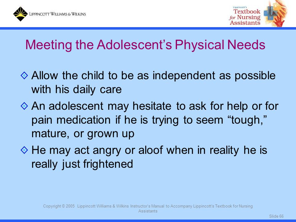 Meeting the Adolescent's Physical Needs