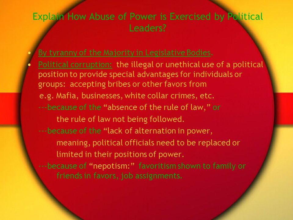 Explain How Abuse of Power is Exercised by Political Leaders