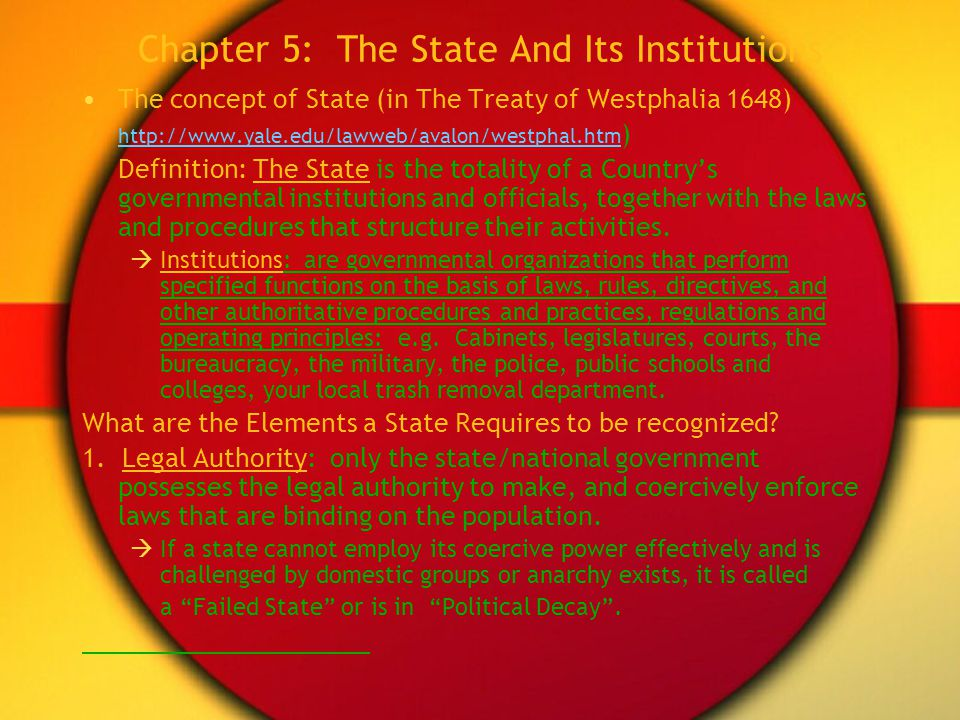 Chapter 5: The State And Its Institutions