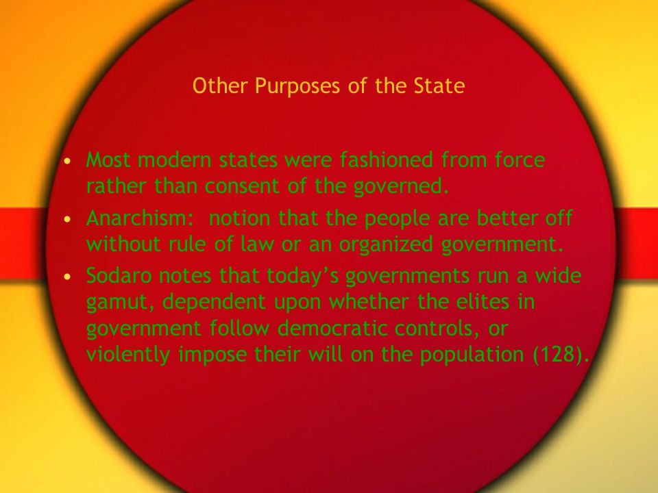Other Purposes of the State