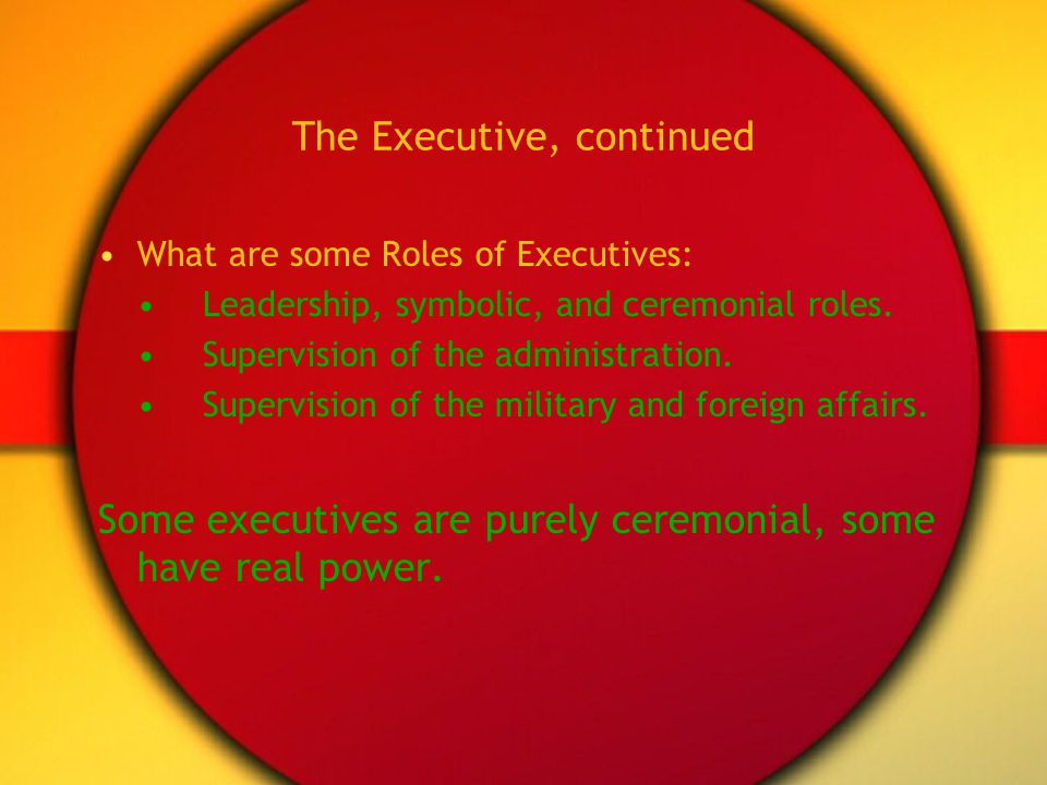 The Executive, continued