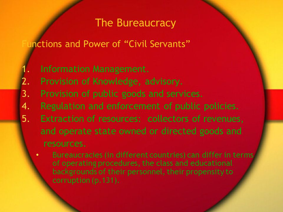 The Bureaucracy Functions and Power of Civil Servants