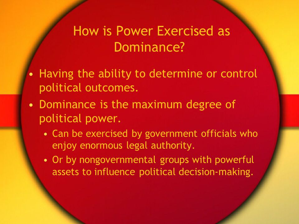 How is Power Exercised as Dominance