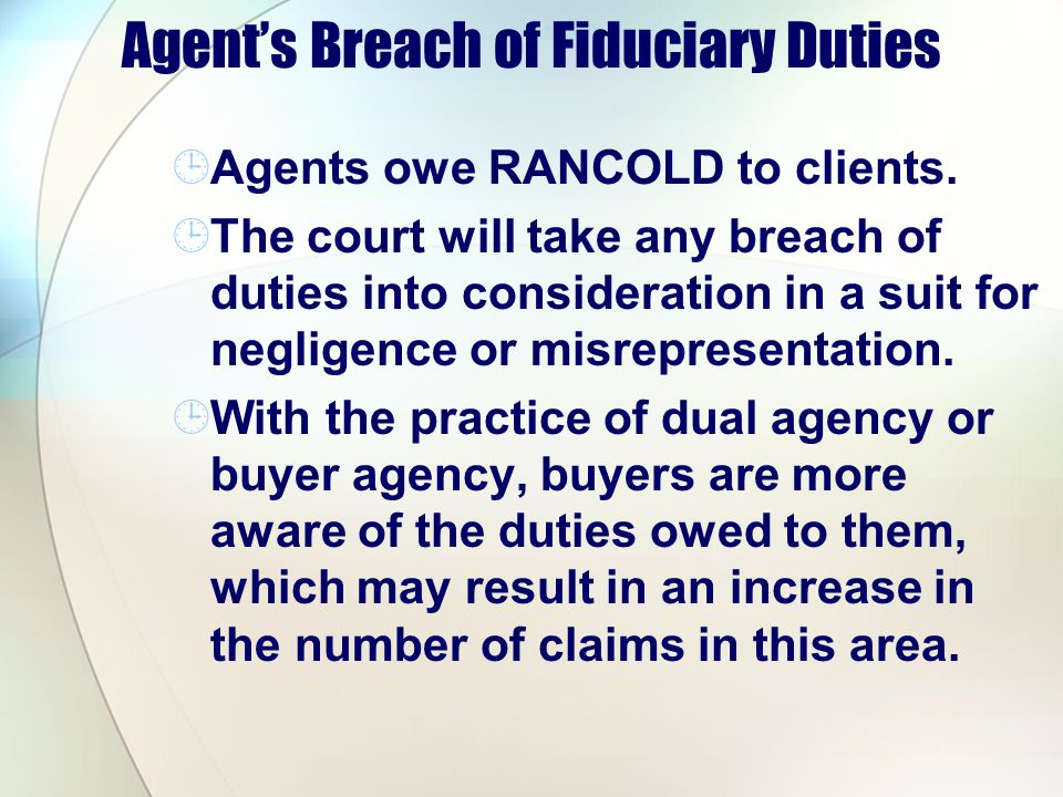 Agent's Breach of Fiduciary Duties
