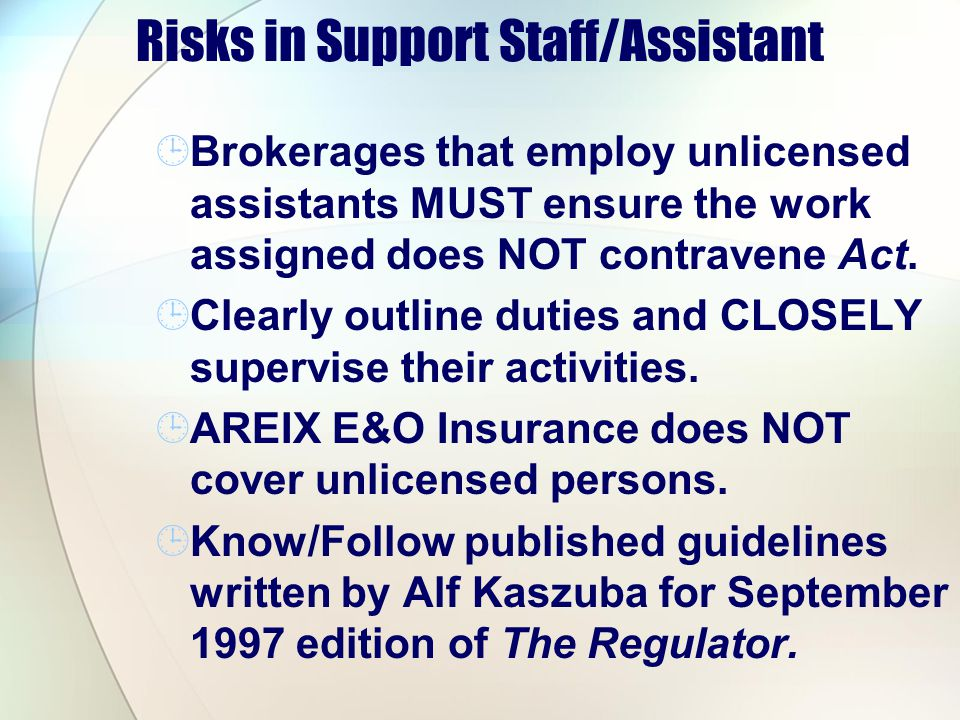 Risks in Support Staff/Assistant