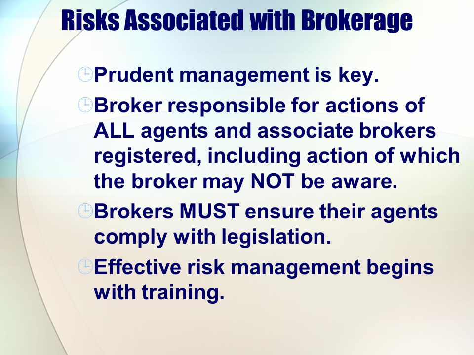 Risks Associated with Brokerage