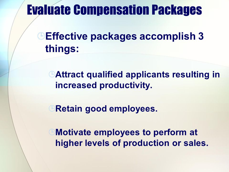 Evaluate Compensation Packages