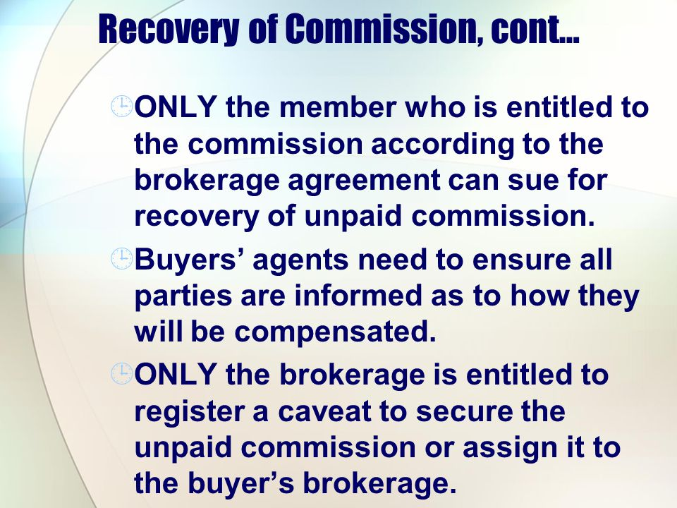 Recovery of Commission, cont…