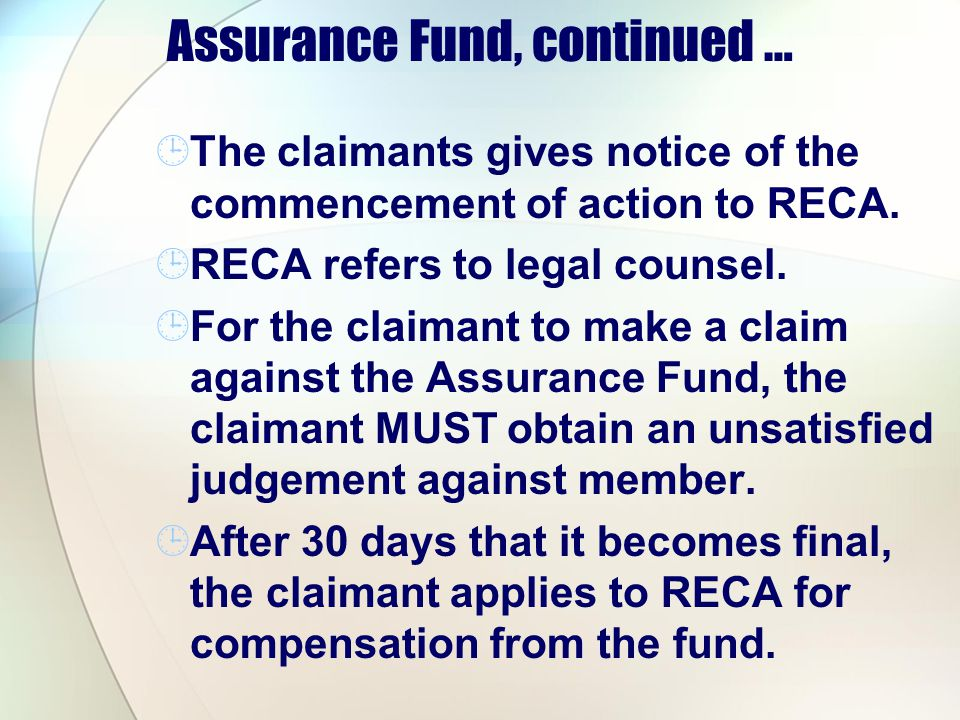 Assurance Fund, continued …