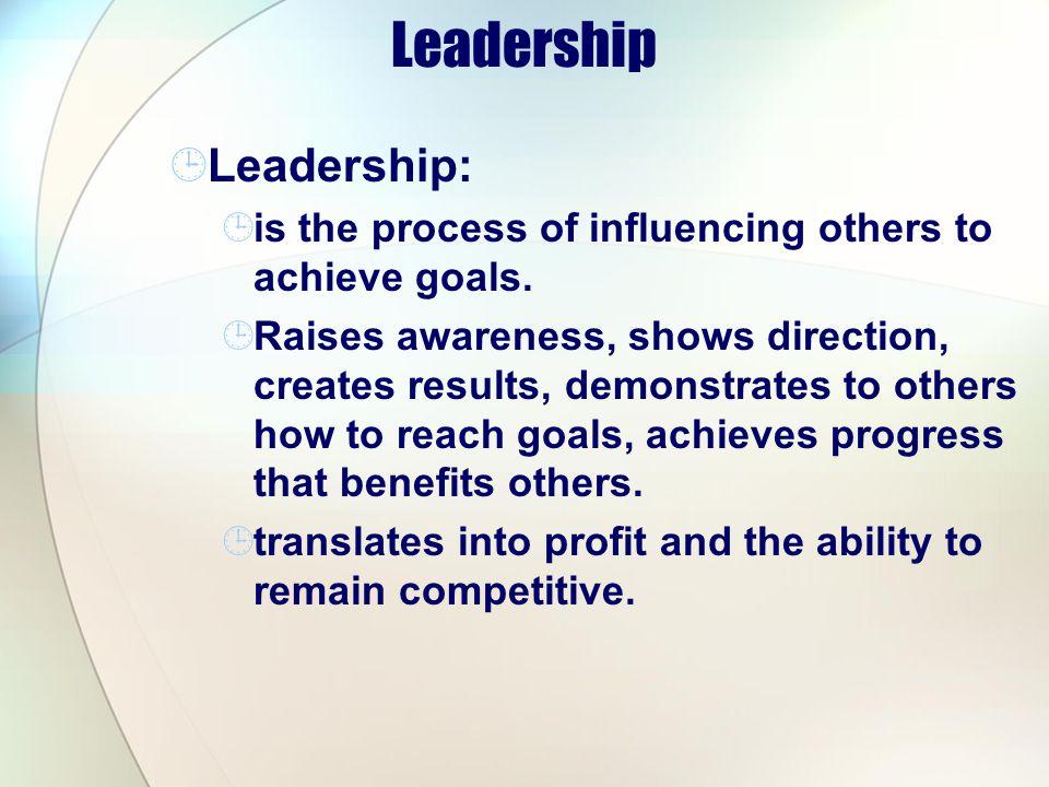 Leadership Leadership: