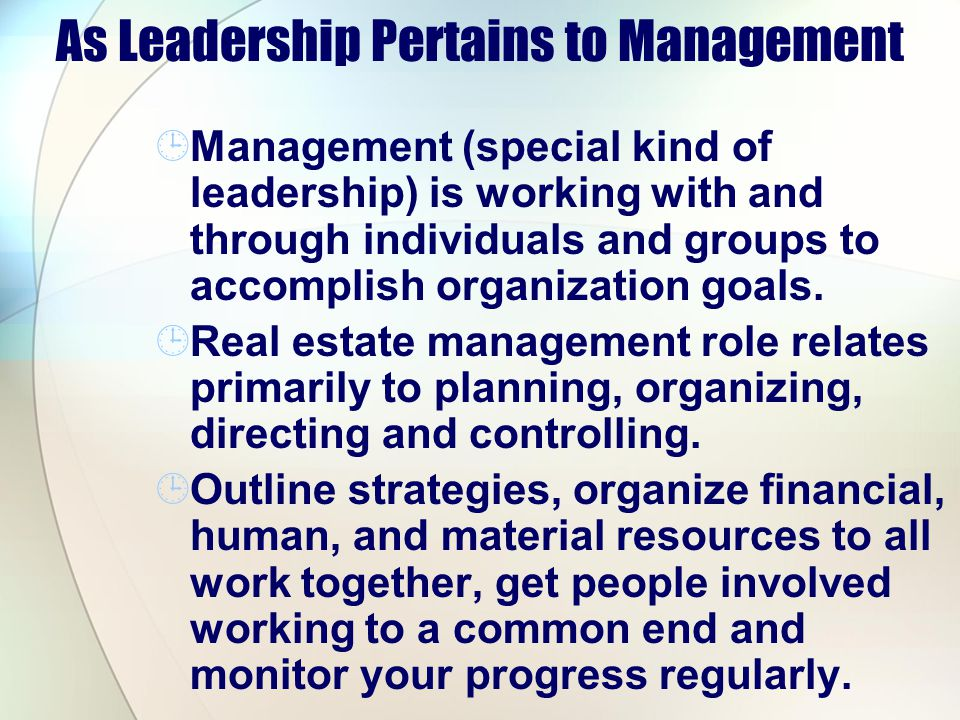 As Leadership Pertains to Management