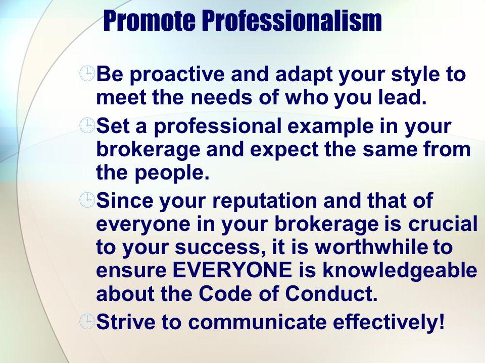 Promote Professionalism