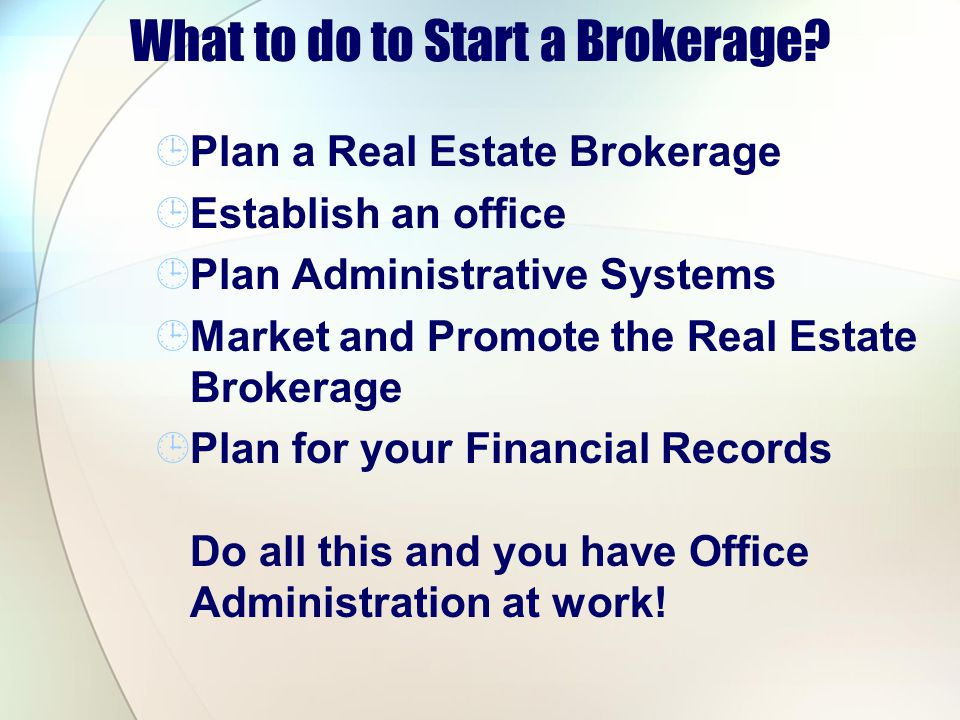 What to do to Start a Brokerage