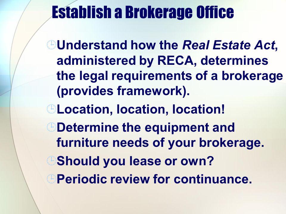 Establish a Brokerage Office