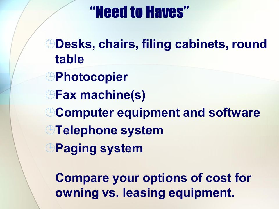 Need to Haves Desks, chairs, filing cabinets, round table