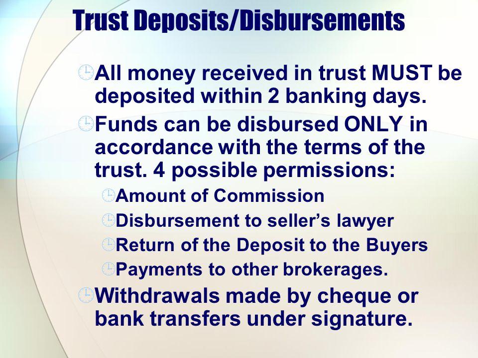 Trust Deposits/Disbursements