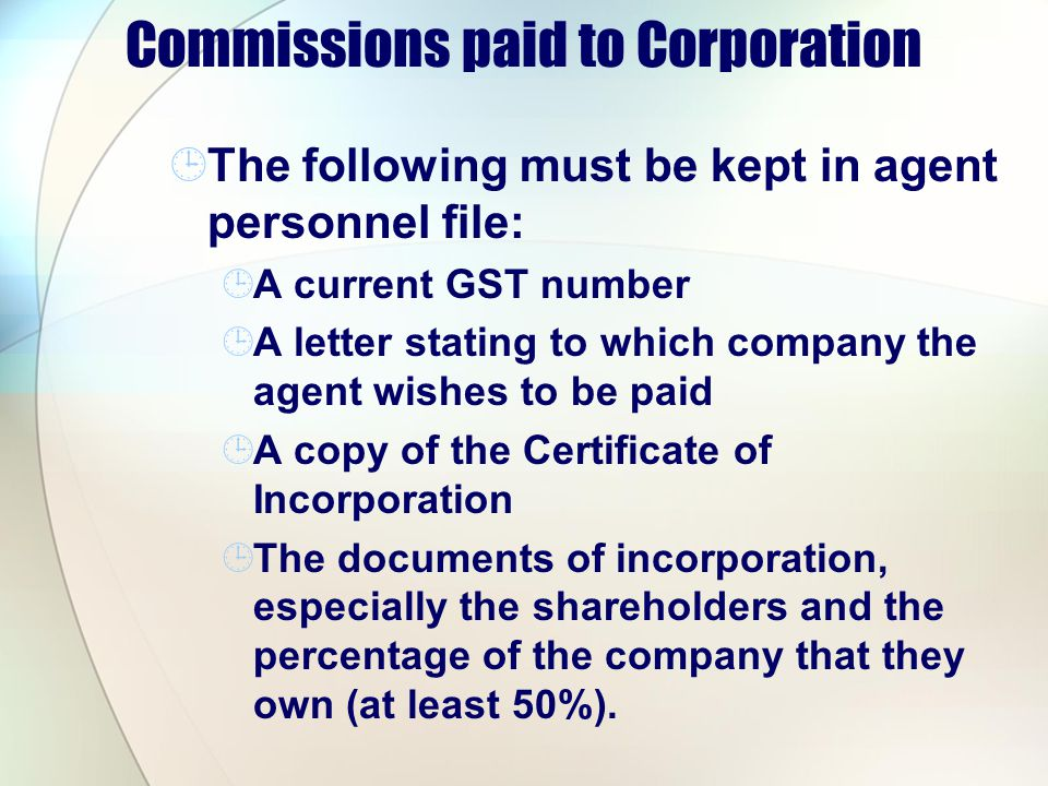 Commissions paid to Corporation