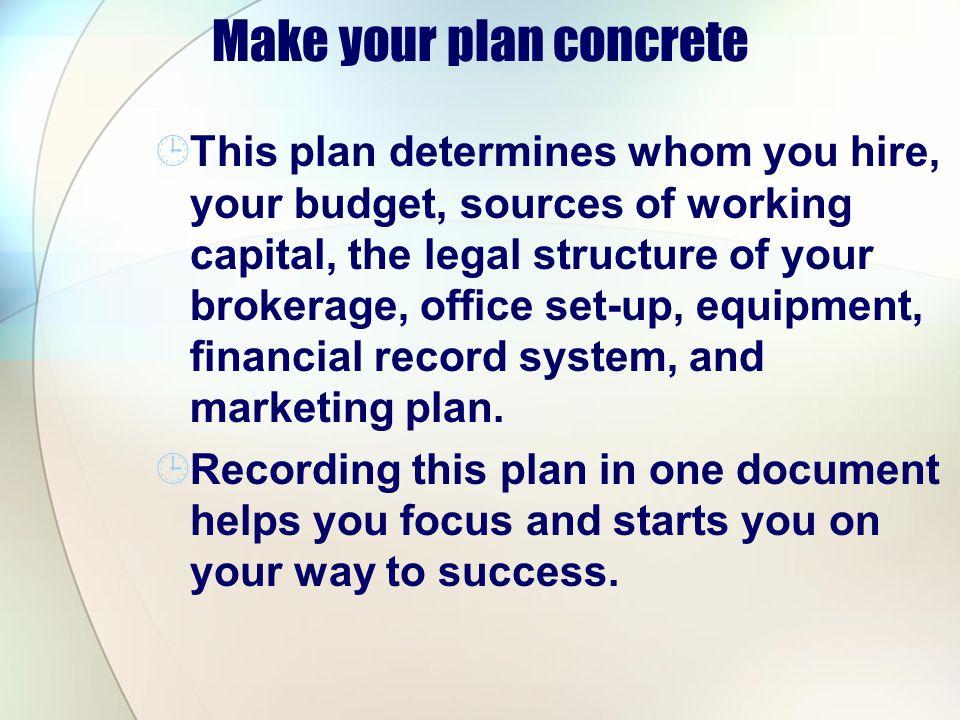 Make your plan concrete