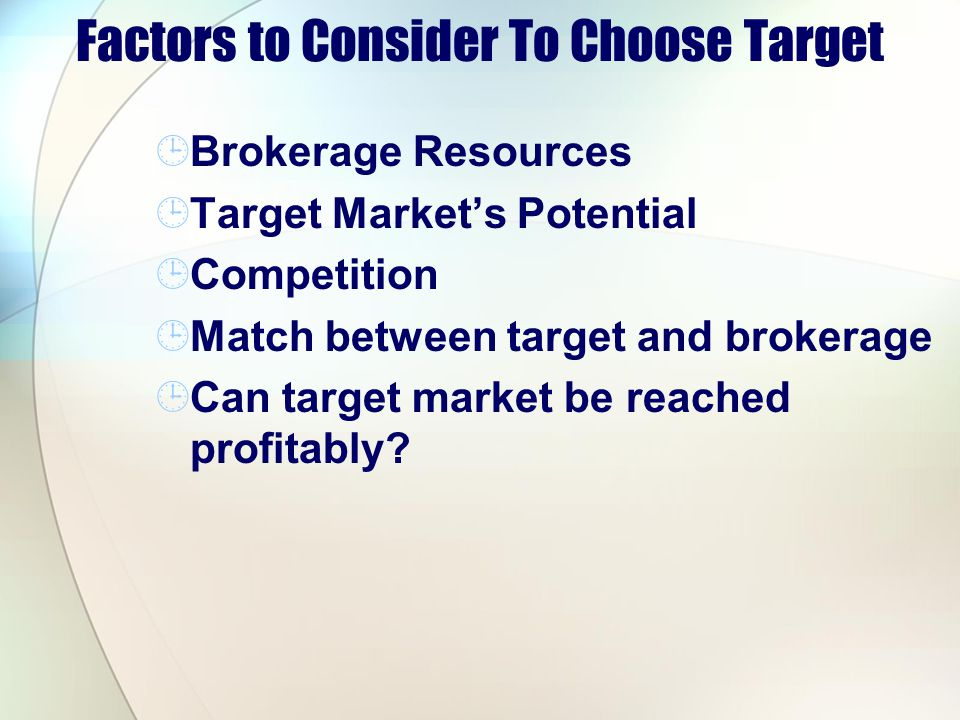 Factors to Consider To Choose Target