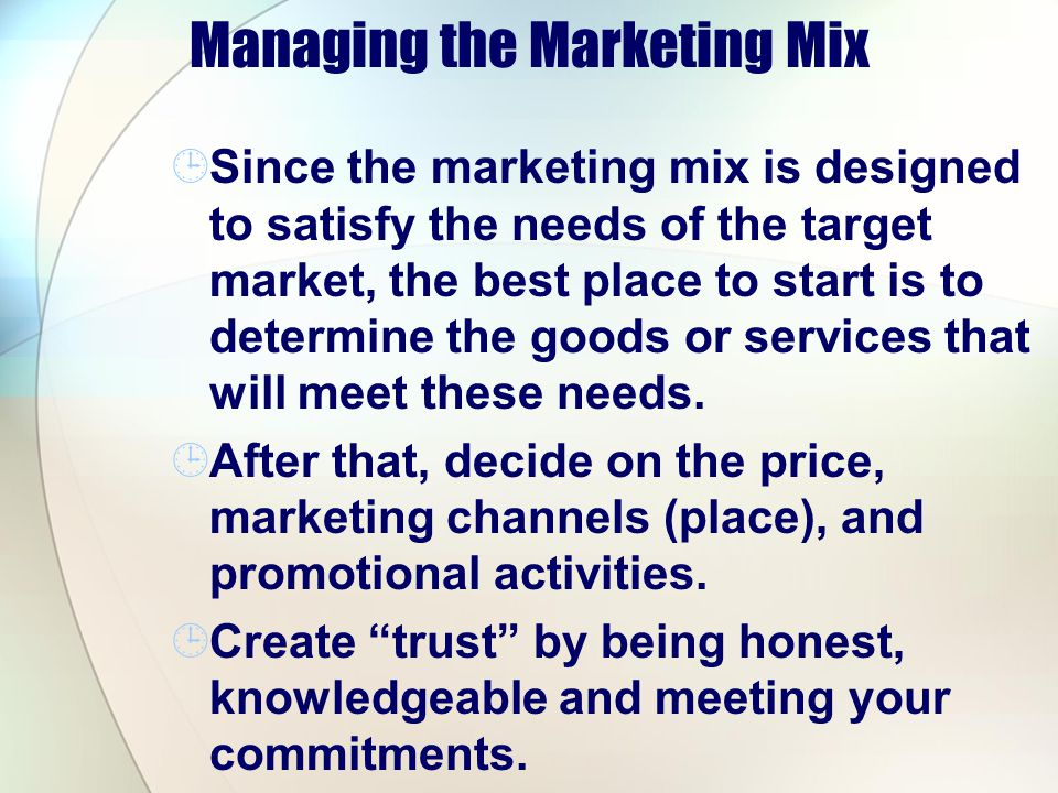 Managing the Marketing Mix