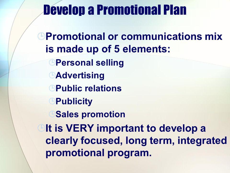Develop a Promotional Plan