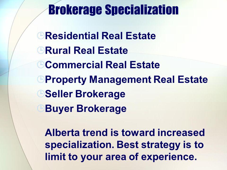 Brokerage Specialization