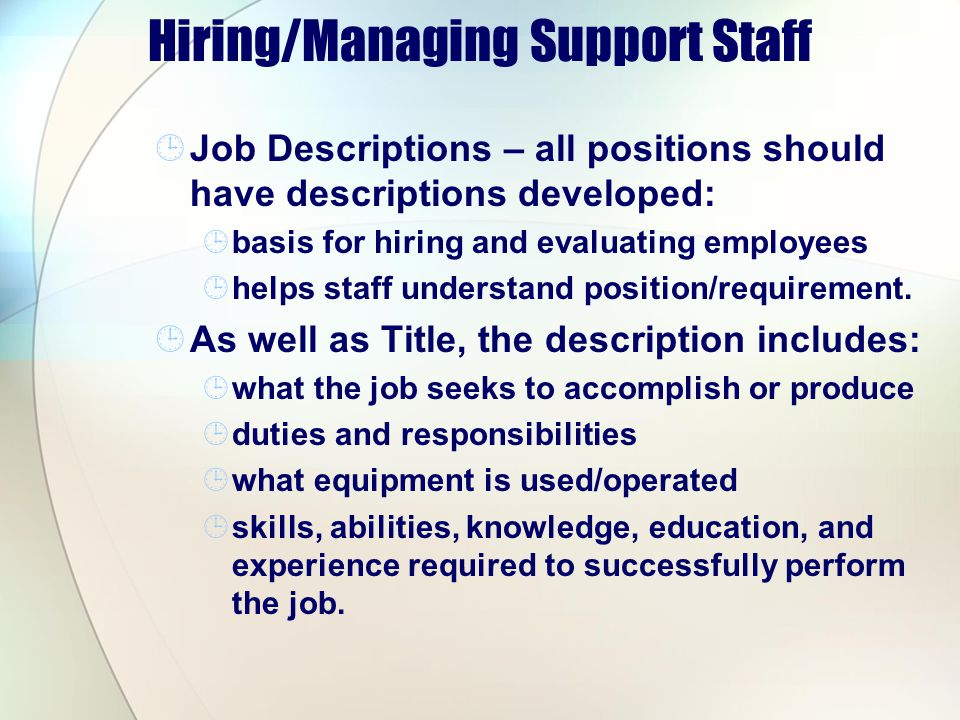Hiring/Managing Support Staff