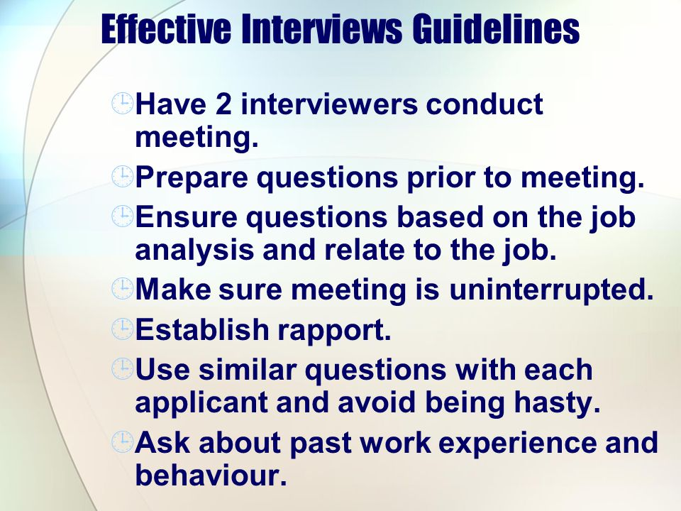 Effective Interviews Guidelines