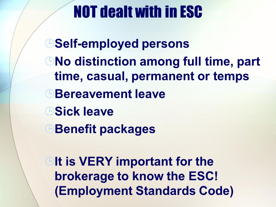 NOT dealt with in ESC Self-employed persons