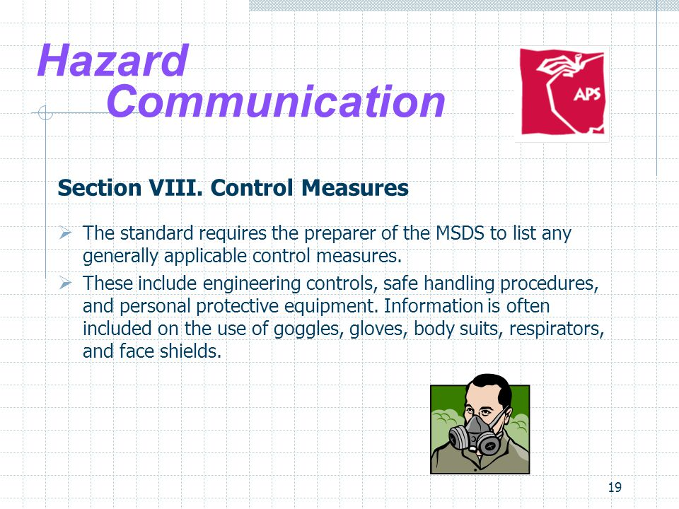 Hazard Communication Section VIII. Control Measures