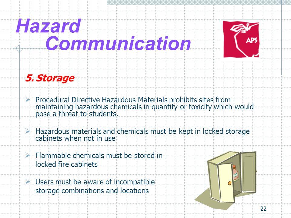 Hazard Communication 5. Storage