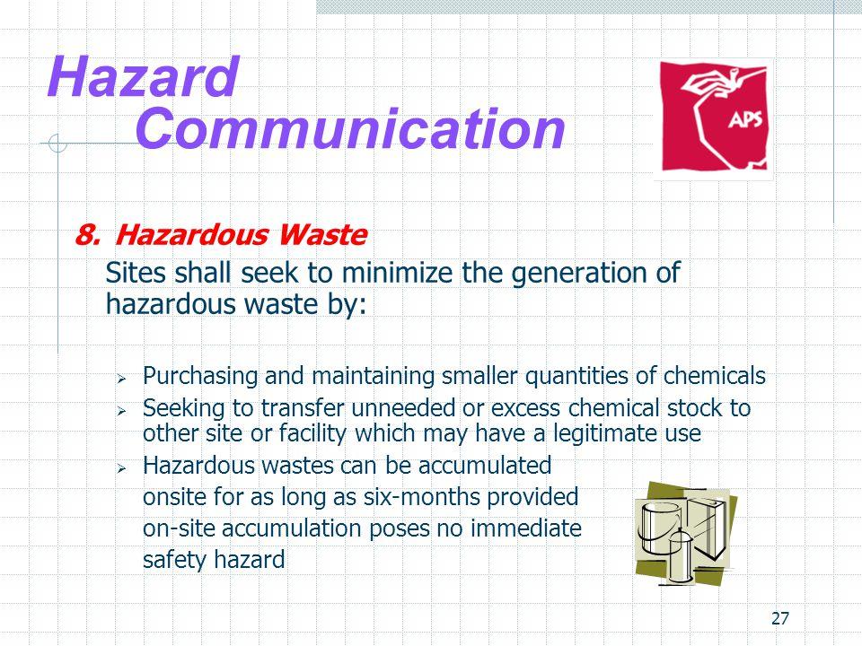 Hazard Communication 8. Hazardous Waste