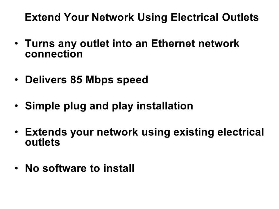 Extend Your Network Using Electrical Outlets