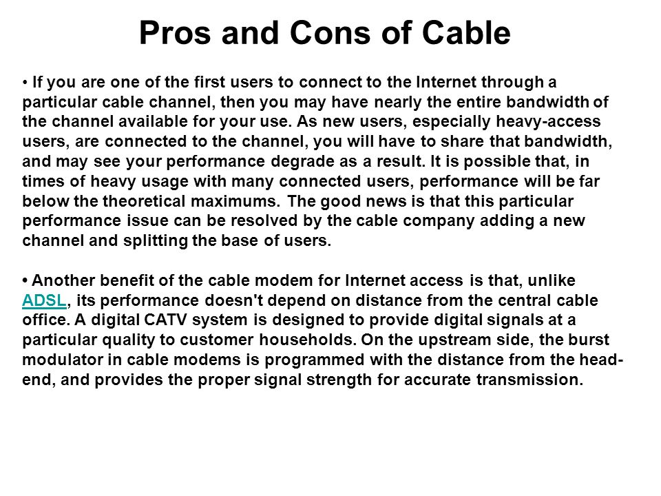 Pros and Cons of Cable