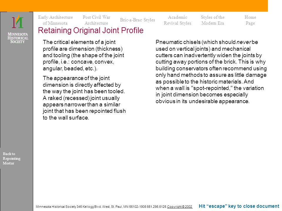 Retaining Original Joint Profile