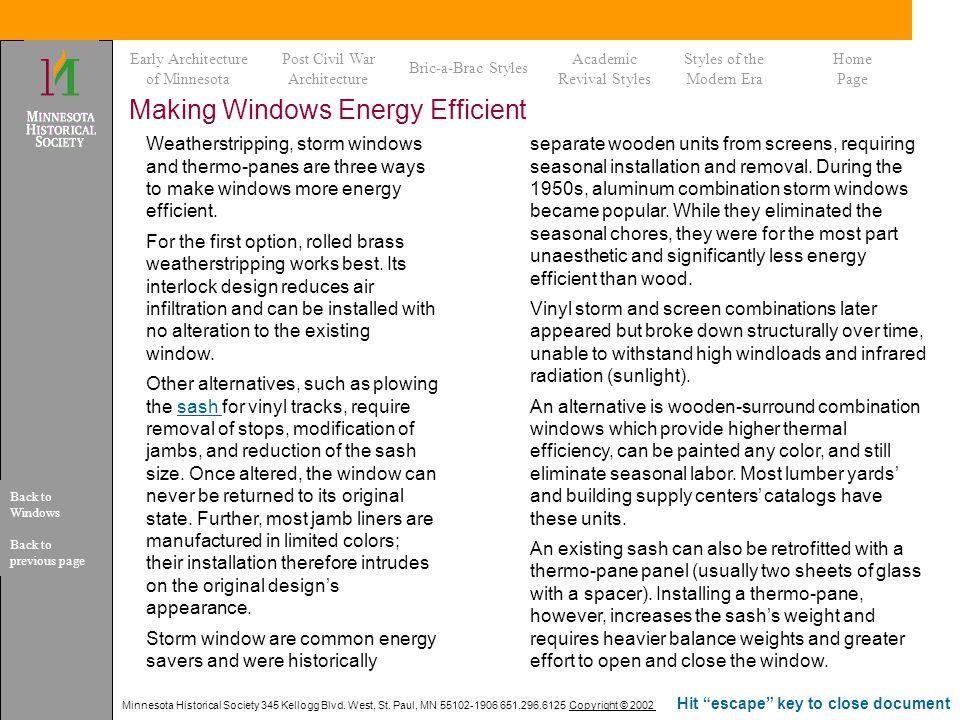 Making Windows Energy Efficient