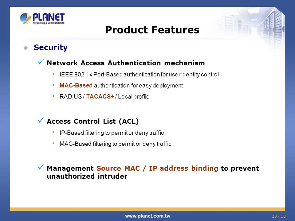 Product Features Security Network Access Authentication mechanism
