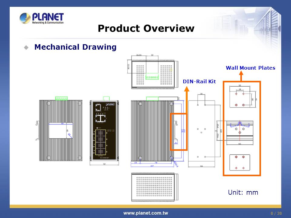 Product Overview Mechanical Drawing Unit: mm Wall Mount Plates