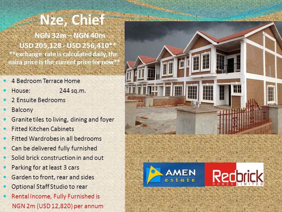 Nze, Chief NGN 32m – NGN 40m USD 205,128 - USD 256,410