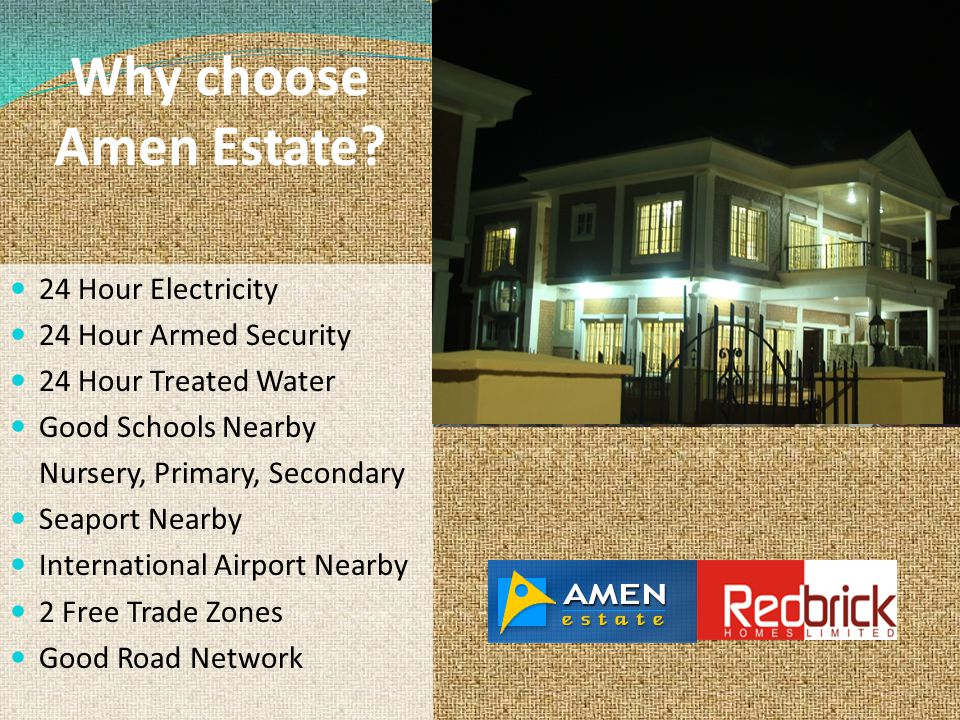 Why choose Amen Estate 24 Hour Electricity 24 Hour Armed Security